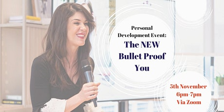 Personal Development Event: The NEW Bullet Proof You tickets