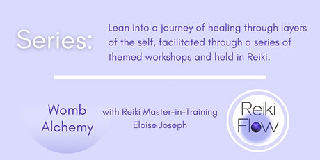 Womb Alchemy Series: 4 Week Course with Eloise Joseph