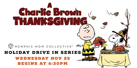 Holiday Drive In Series: A Charlie Brown Thanksgiving tickets