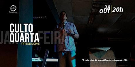 CULTO DE QUARTA-FEIRA 28/10/2020 ingressos