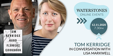 Tom Kerridge in conversation with Lisa Markwell tickets