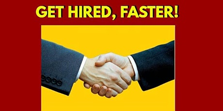 FREE: Get Hired Faster! 10 Proven Steps to Find Your Dream Job Quickly tickets