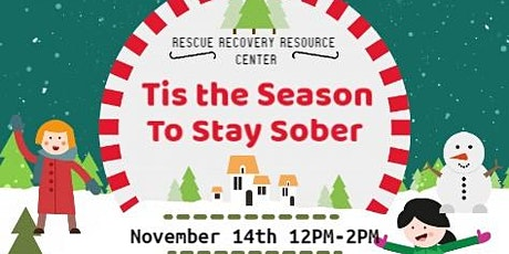 Tis the Season to Stay Sober tickets