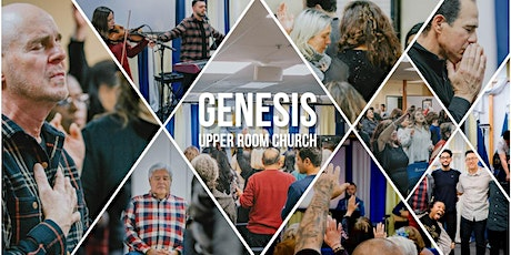 Genesis Upper Room Church - Monday Night Indoor Services tickets