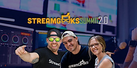 StreamGeeks Summit 2.0 tickets