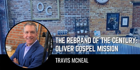 AAF Life After Work: Travis McNeal and the Oliver Gospel Mission tickets