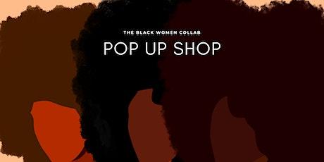 Black Women Collab Pop Up Shop tickets
