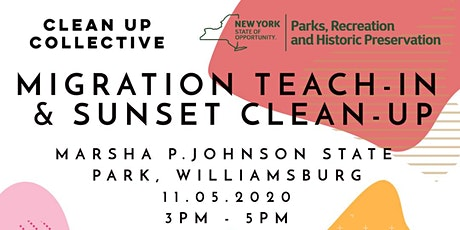 CLEAN UP COLLECTIVE @ MARSHA P. JOHNSON STATE PARK CLEAN UP & TEACH IN tickets