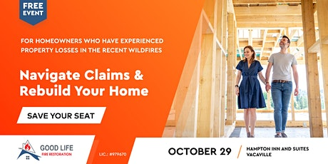 After the Wildfires: Navigate Claims & Rebuild Your Home (Free Event) tickets