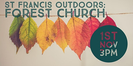 St Francis Forest Church - November tickets