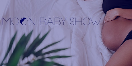 Moon Baby Show tickets