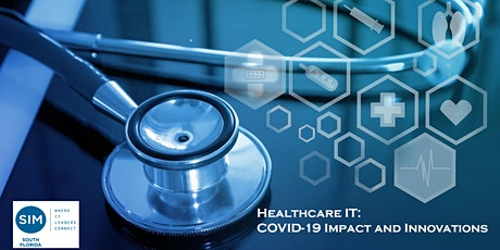 Healthcare IT - COVID-19  Impacts and Innovations tickets