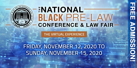 The 16th Annual National Black Pre-Law Conference and Law Fair 2020 Virtual tickets