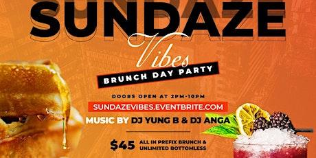 Sundaze Vibes Brunch & Dinner tickets