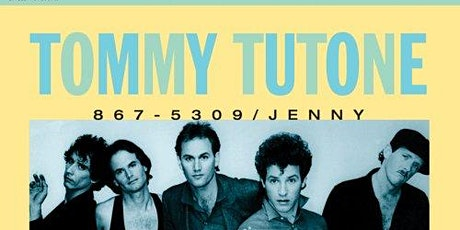 """Tommy Tutone """"8675309"""" & The M80's tickets"""