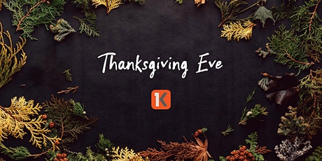 Thanksgiving Eve Midweek Service - November 25, 2020 | Kensington Church tickets