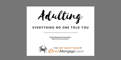 Adulting 101: A First-Time Homebuyers Guide To The Mortgage Process tickets