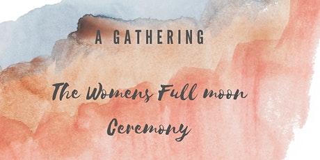 Womens Full moon Gathering tickets