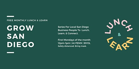 Lunch & Learn For San Diego Businesses & Entrepreneurs tickets