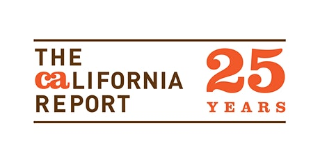 The California Report: 25 Years tickets