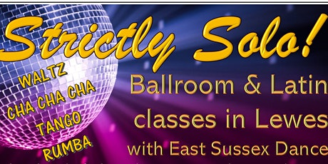 STRICTLY SOLO Ballroom & Latin with East Sussex Dance 3/11 tickets