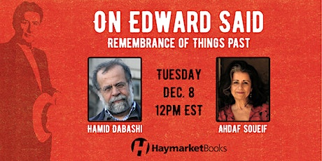 On Edward Said: Remembrance of Things Past tickets