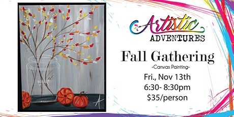 Fall Gathering - Canvas Class tickets