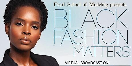 Black Fashion Matters Fashion Show tickets
