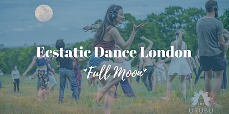 FULL MOON Fri,5:15pm-7:30pm Ecstatic Dance London: Outdoor Movement Class tickets