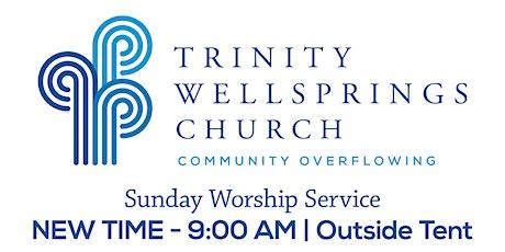 9:00 am Worship Service | Trinity Wellsprings Church tickets