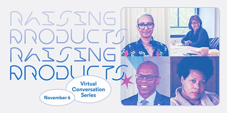 Raising Products: Virtual Conversation Series, Part IV tickets