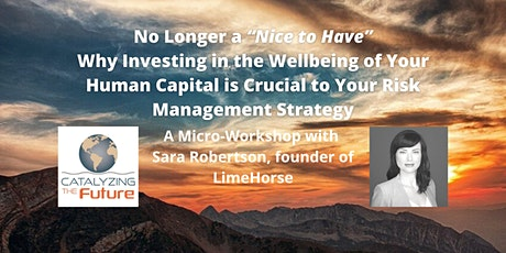 """No Longer a """"Nice to Have"""" – Investing in Human Capital is Essential tickets"""