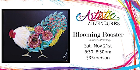 Blooming Rooster- Canvas Painting tickets