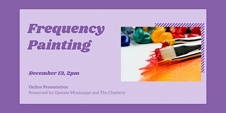 Frequency Painting  - ONLINE CLASS tickets