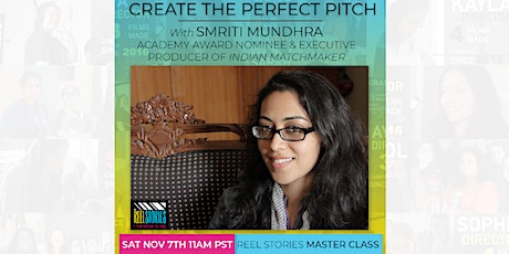 Master Class: Create the Perfect Pitch with Smriti Mundhra! tickets