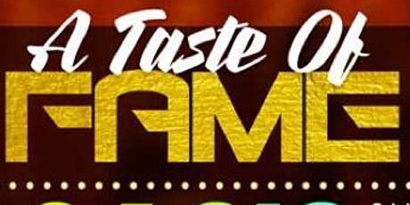 A TASTE OF FAME   EVENT #2  - ATL THANKSGIVING WEEKEND tickets