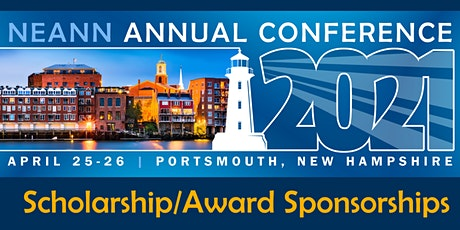 NEANN Annual Conference 2021 - Scholarship/Award Sponsorships tickets