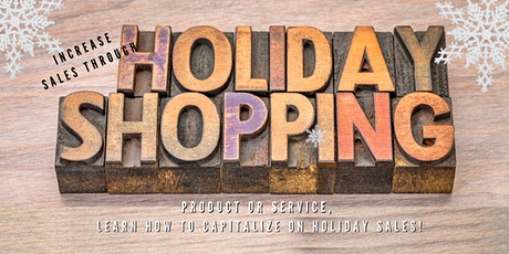 Increase your Profit with Holiday Shopping tickets
