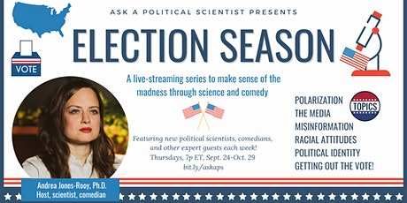 Ask a Political Scientist: Election Season -- Getting out the vote! tickets