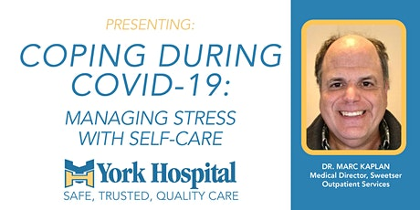 Coping During COVID-19: Managing Stress With Self-Care tickets