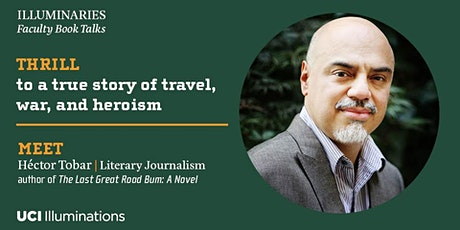 "Hector Tobar reads from his new novel, ""The Last Great Road Bum"" tickets"
