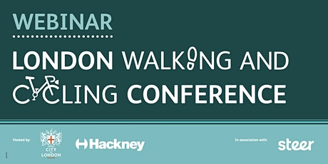 London Walking and Cycling Conference Webinar Series 2020 - Second Webinar tickets