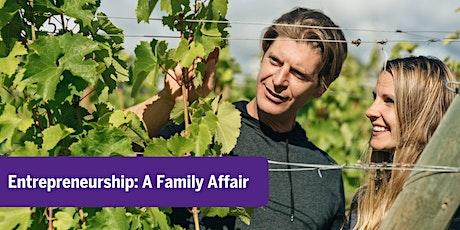 Entrepreneurship: A Family Affair tickets