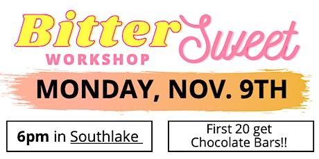BitterSweet Workshop - Southlake tickets