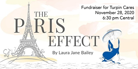 The Paris Effect - A Theatrical Event and Fundraiser for Turpin Cares billets