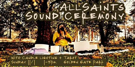 SoundBath, All Saints Sound Ceremony tickets