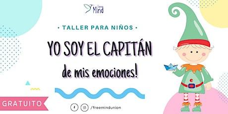 Taller para niños ¡YO SOY EL CAPITÁN, DE MIS EMOCIONES! entradas