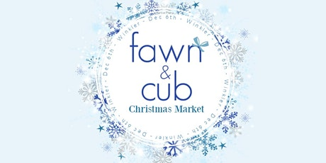 Fawn & Cub Christmas Market tickets
