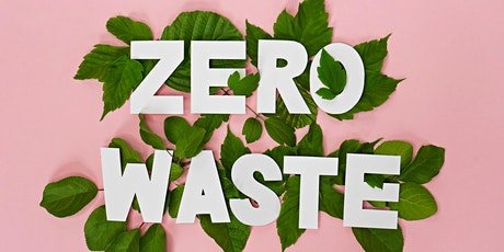 Zero Waste for Businesses (Lunch and Learn) tickets