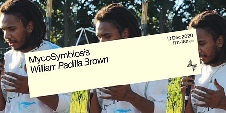MycoSymbiosis - William Padilla-Brown tickets